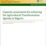 New Publication: Capacity Assessment for Achieving the Agricultural Transformation Agenda in Nigeria, NSSP Working Paper No. 26