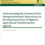 "New Publication in the NSSP Working Paper Series: ""Understanding the Framework for Intergovernmental Interactions in the Implementation of Nigeria's Agricultural Transformation Agenda"""