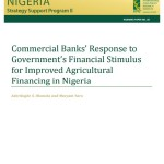 "New Publication in the NSSP Working Paper Series: ""Commercial Banks' Response to Government's Financial Stimulus for Improved Agricultural Financing in Nigeria"""