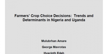 New IFPRI Discussion Paper published sheds more light on the determinants of farmers' crop choice decisions